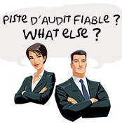 Piste d'audit fiable à partir du 1er janvier 2014 ? What else !